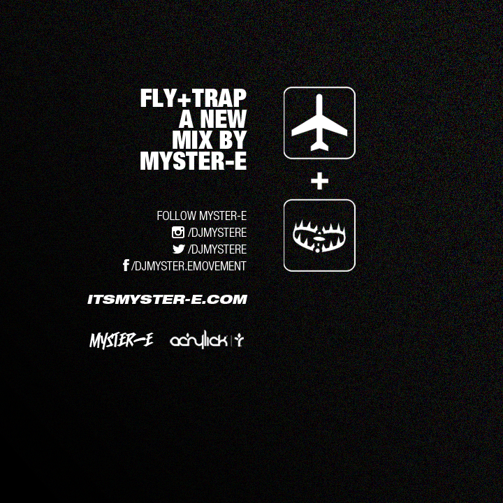 New Mix: Fly+Trap By MYSTER-E