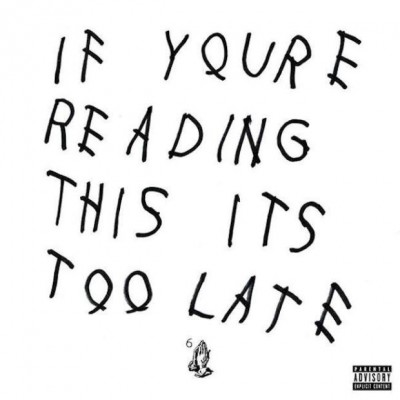 If You're Reading This, Download the Drake Album On My Site for FREE Before, It's Too Late